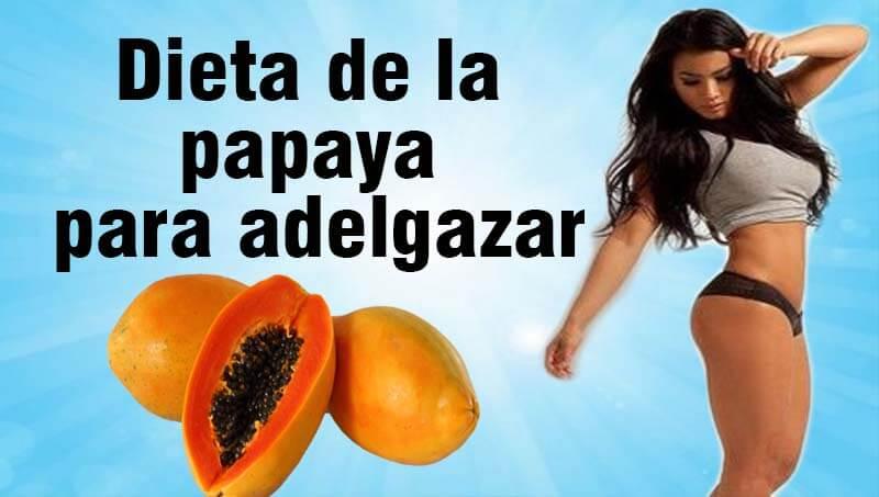 dieta de la papaya para adelgazar